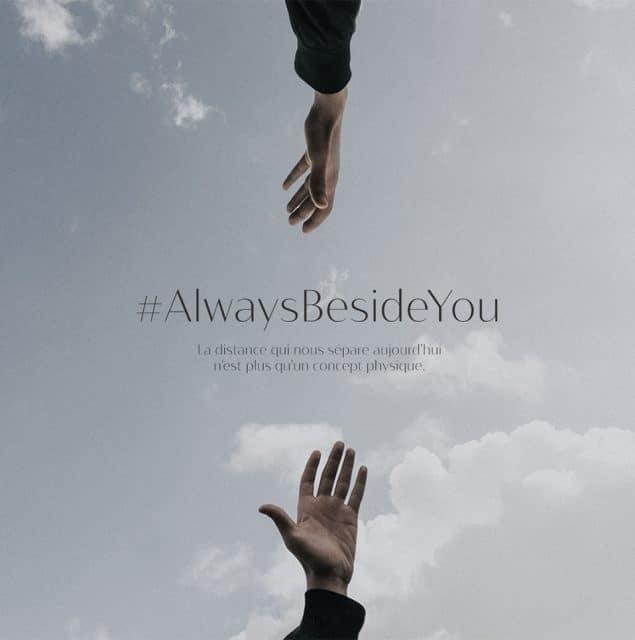 #AlwaysBesideYou